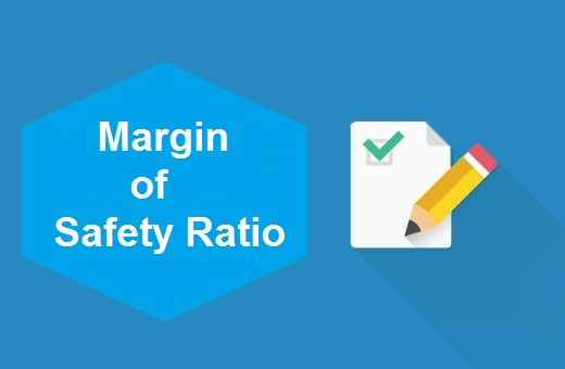 Definition of Margin of Safety Ratio