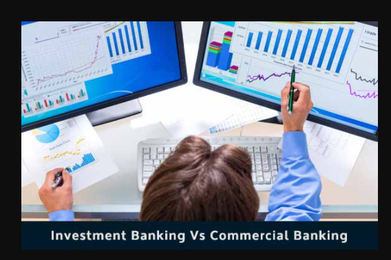 Investment bank vs Commercial bank
