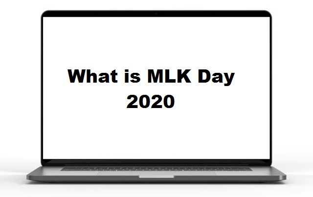What is MLK Day 2020?