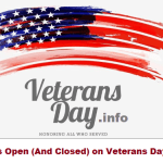 What Is Open (And Closed) on Veterans Day 2020