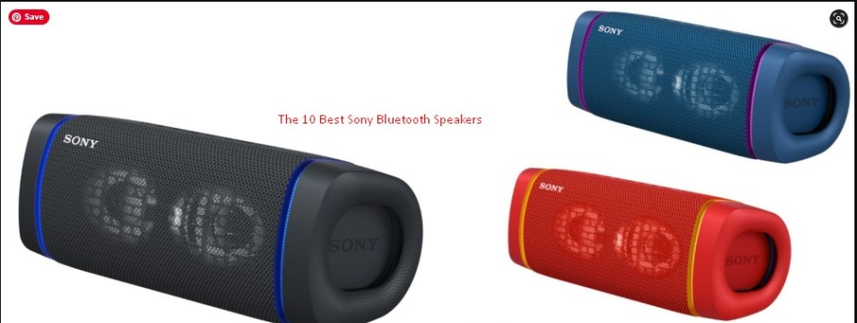 The 10 Best Sony Bluetooth Speakers 2021