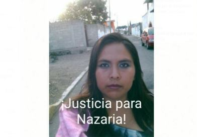 Exigen justicia para Nazaria a 3 años de su asesinato