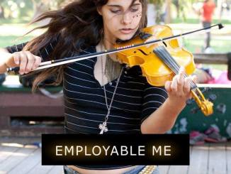 Photo of girl playing violin outdoors with the text Employable Me