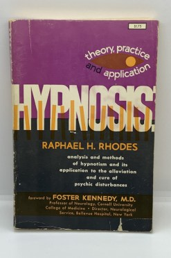 Hypnosis Theory Practice and Application