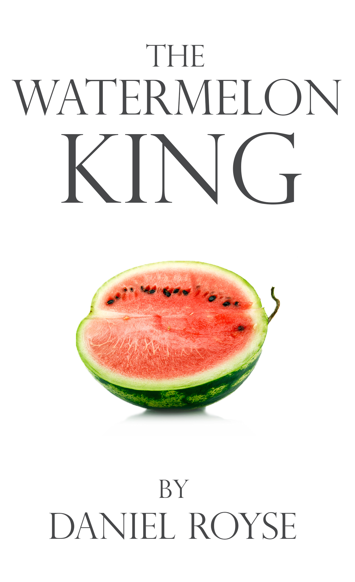 The Watermelon King Book Cover