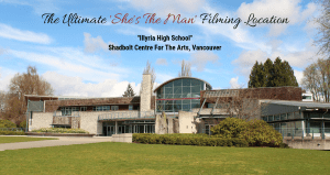 Ultimate She's The Man Filming Location Illyria School Vancouver, Canada