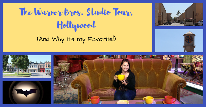 Why I Love The Warner Bros. Studio Tour, Hollywood