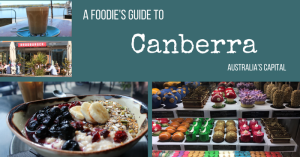 A Foodie's Guide To Canberra