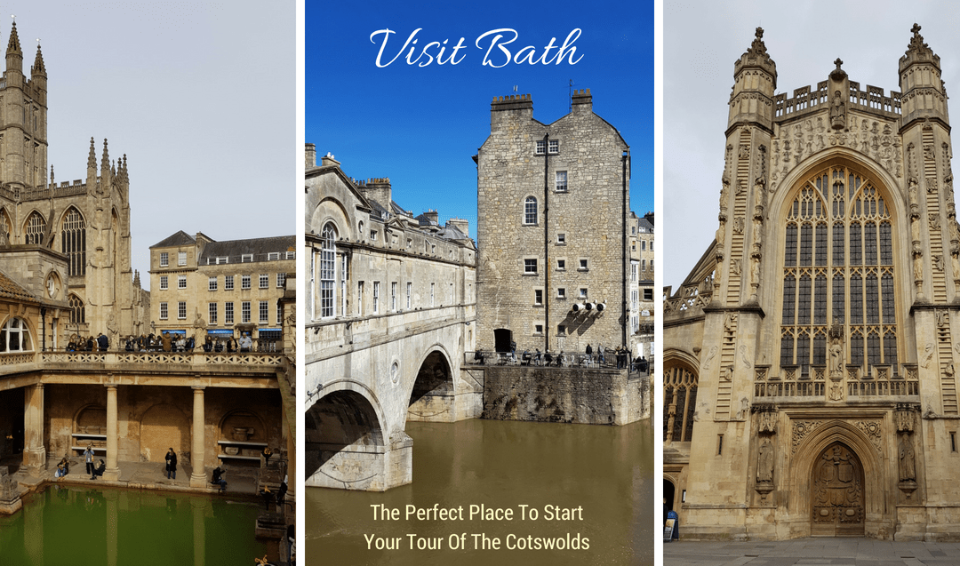 Visit Bath: The Perfect Place To Start Your Tour Of The Cotswolds