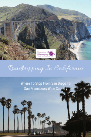 Roadtripping In California San Diego to San Francisco