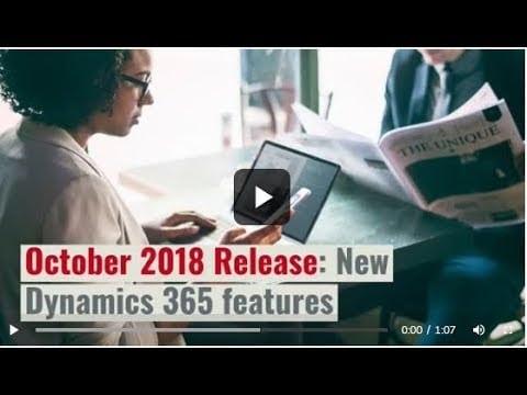 Dynamics 365 October 2018 Release