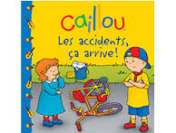 caillou les accidents
