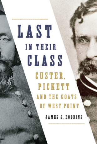 Image result for Last in Their Class: Custer, Pickett and the goats of West Point