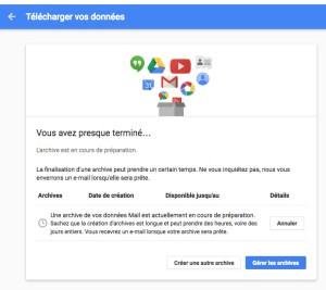 Création de l'archive Google. Sauvegarder ses mails avec Gmail