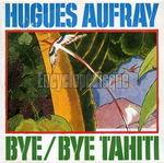 [Pochette de Bye bye Tahiti]