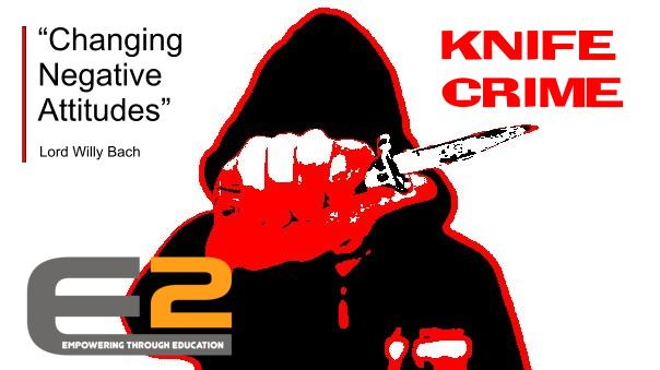 Knife Crime - Changing negative attitudes
