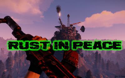 Rust Server RUST IN PEACE