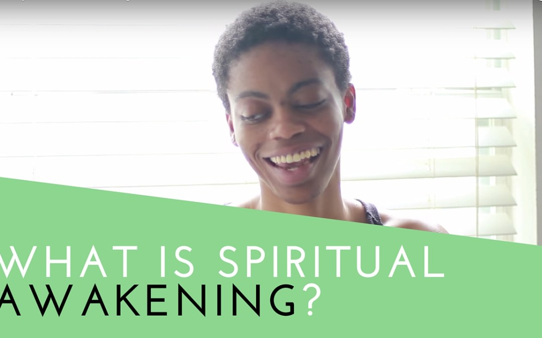 What is Spiritual Awakening?