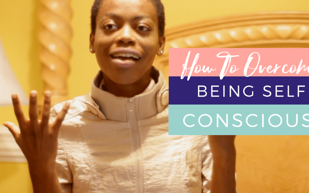 How To Overcome Self Consciousness » in 5 simple steps