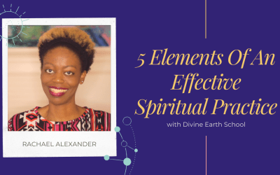 5 Elements Of An Effective Spiritual Practice