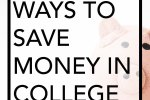 The Best Ways to Save Money in College! How to save the most money during your college years and improve your college budget. Click through now to find out how you can save money in college.