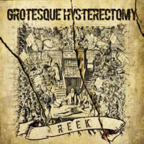 "Grotesque Hysterectomy - Reek - 12"" LP Gatefold"