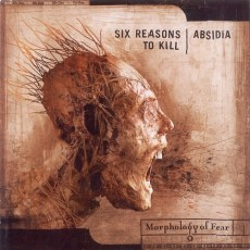 Six Reasons to kill/Absidia - Morphology of fear - Split 12""