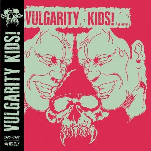 Vulgarity Kids - Vulgarity Kids! (85/88)  - LP