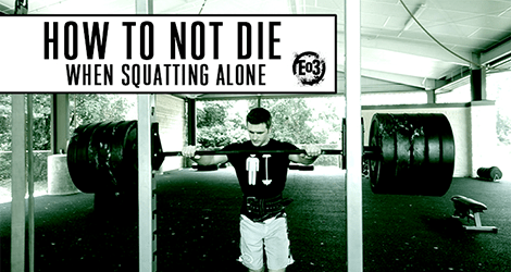 How to Not Die When Squatting Alone