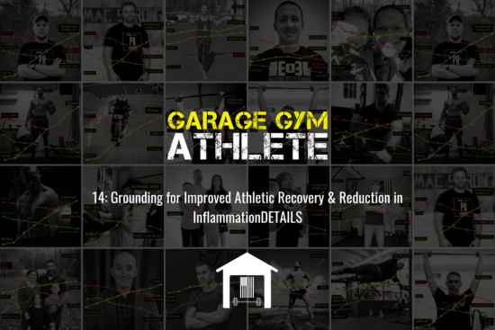 garage gym, garage gym athlete, fitness, end of three fitness, grounding, grog bowl, crossfitgames, recovery