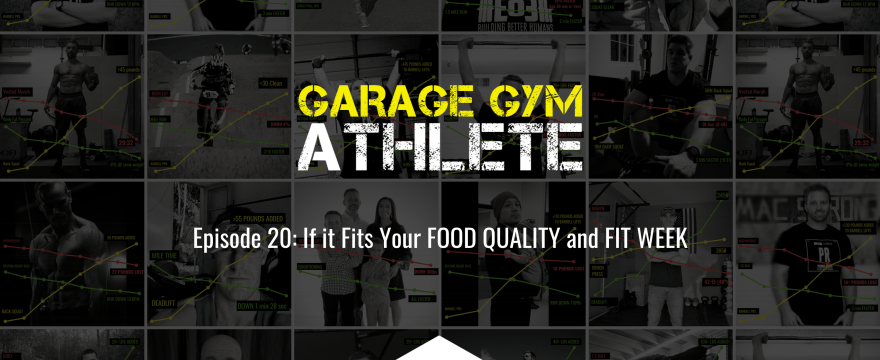garage gym athlete, garage gym, fitness, end of three fitness, food quality, fit week