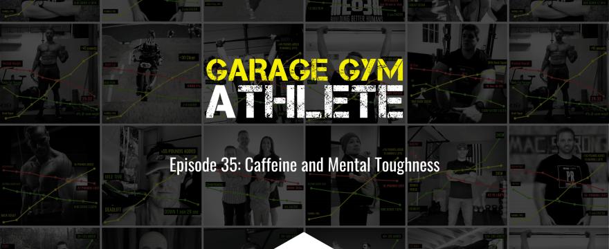 garage, garage gym, garage gym athlete, end of three, end of three fitness, caffeine, mental toughness, broken arrow