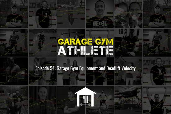 garage gym, garage gym athlete, end of three fitness, fitness, meet yourself Saturday, deadlift velocity, garage gym equipment