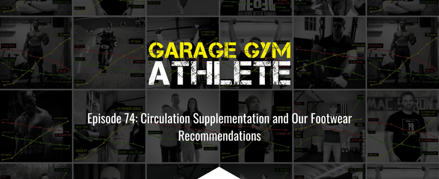 garage gym, garage gym athlete, end of three fitness, fitness, circulation supplementation, turmeric, footwear, 1/4 mile for humanity, meet yourself Saturday