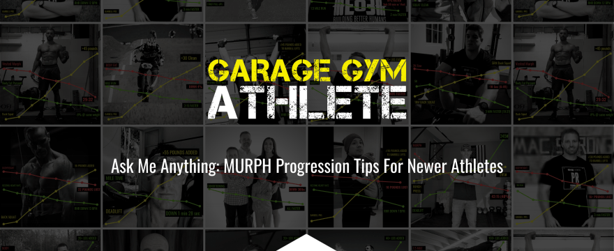Ask Me Anything: MURPH Progression Tips For Newer Athletes