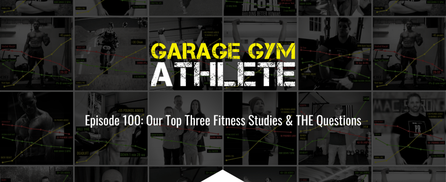 Our Top Three Fitness Studies & THE Questions