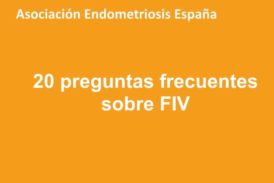 20 preguntas sobre la FIV y la endometriosis