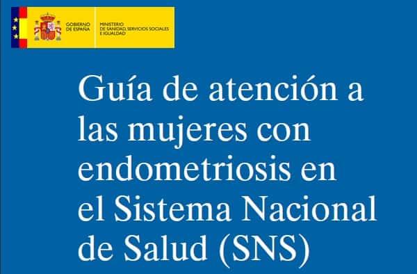 Guía de Atención a las mujeres con Endometriosis en el Sistema Nacional de Salud