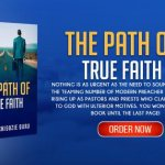 THE PATH OF TRUE FAITH