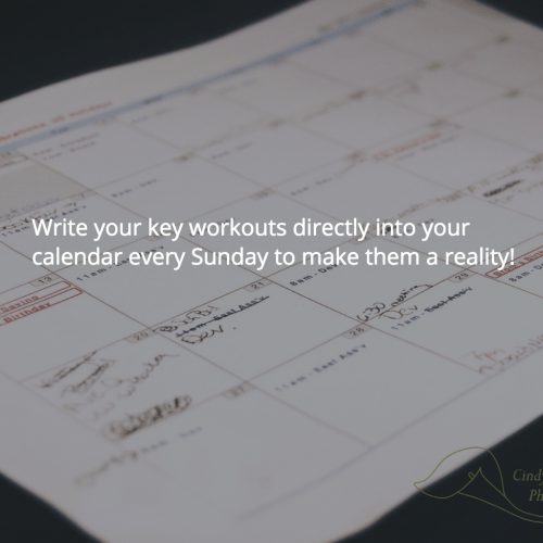 Write Your Key Workouts Into Your Calendar