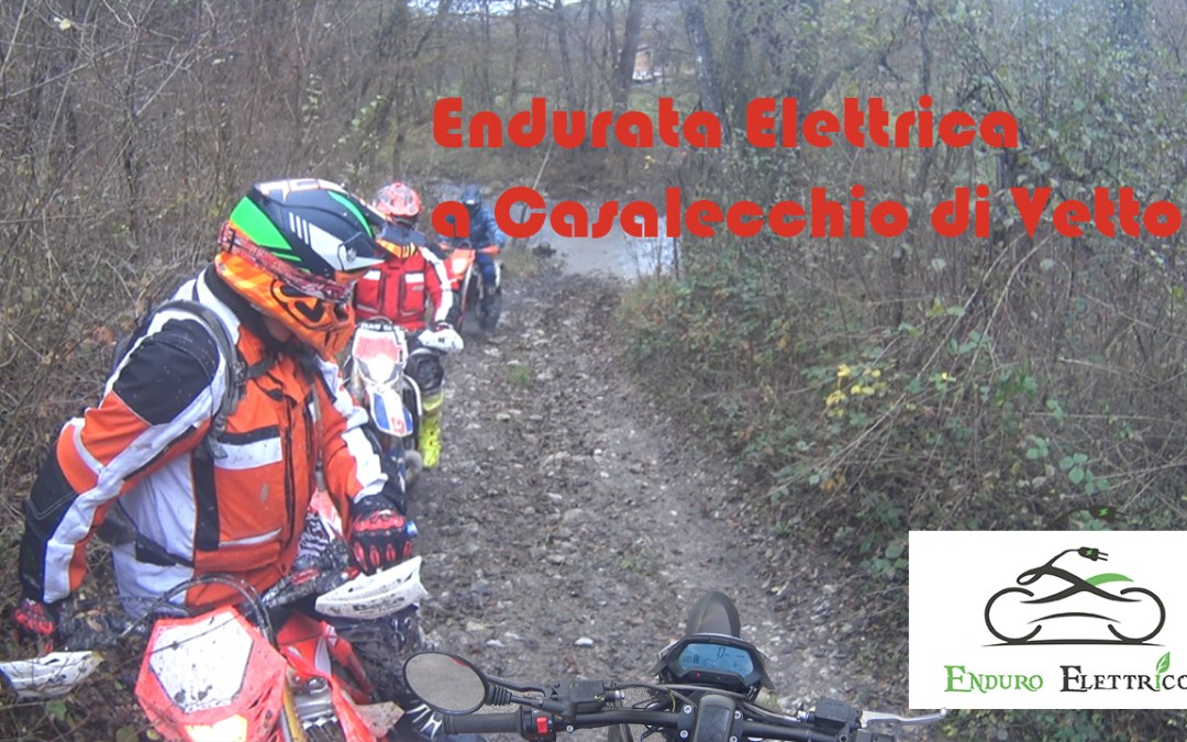 Video in Enduro Elettrico a Casalecchio di Vetto RE del 11/2018