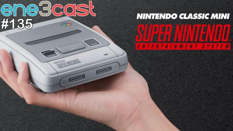 ene3cast 135 - Os Clássicos da SNES Mini