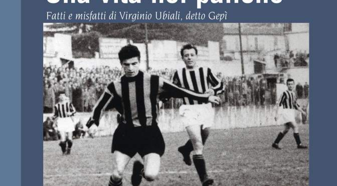 """""""Una vita nel pallone"""", di Bruno Ravasio"""