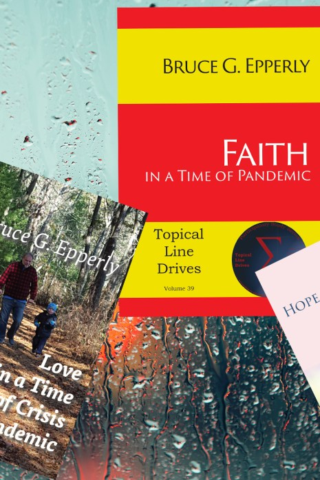 Bruce Epperly on Faith, Hope, and Love in a Time of Crisis
