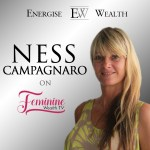 Building Your Dream Business with Ness Campagnaro