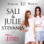 Feminine Wealth TV Episode 9: Sali and Julie Stevanja on 'Killing It' in eCommerce in Fashion