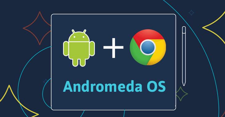 google-andromeda-os1