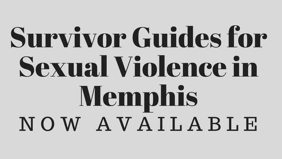 Survival Guide for Sexual Violence in Memphis