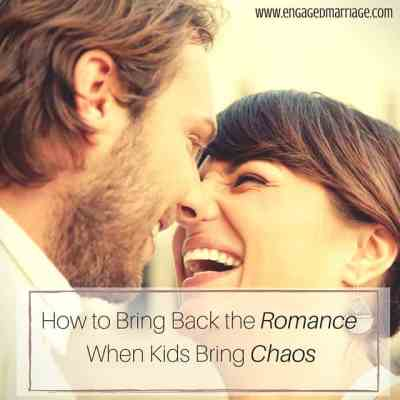 How to Keep the Romance Alive When Kids Bring Chaos (4)