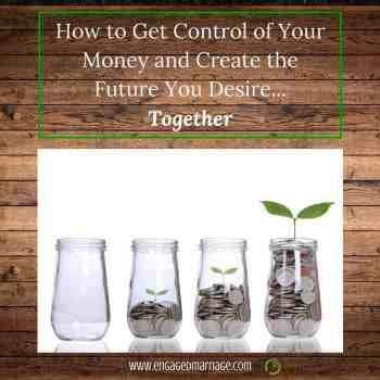 how-to-get-control-of-your-money-and-create-the-future-you-desiretogether-1